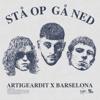 Artigeardit & Barselona - Stå Op Gå Ned artwork
