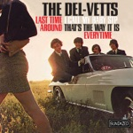 The Del-Vetts - The Last Time Around