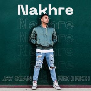 Jay Sean & Rishi Rich - Nakhre
