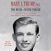 Too Much and Never Enough (Unabridged) - Mary L. Trump Cover Art