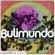 Bulimundo - The Lusafrica Series : Bulimundo / Djâm Brancu Dja