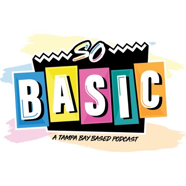 So Basic Podcast
