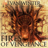 Evan Winter - The Fires of Vengeance  artwork