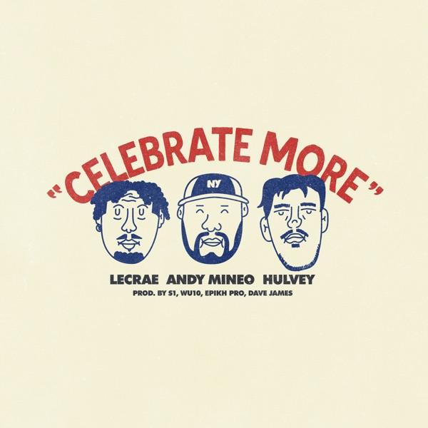 Celebrate More (feat. Lecrae) - Single