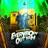 Qraig Voicemail - Everybody Out Yah