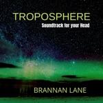 Brannan Lane - Stratosphere, Pt. 1