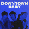 R.Tee, LyLy & BLOO - Downtown Baby artwork