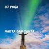 DJ Yoga - Harta Dan Tahta artwork