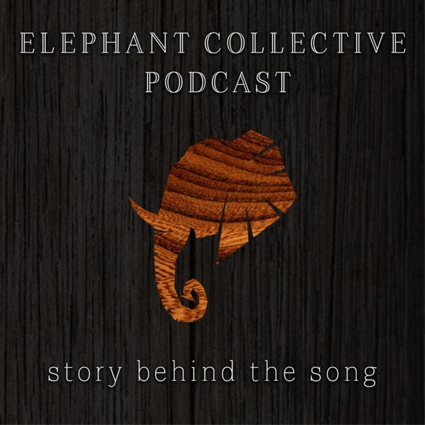 The Elephant Collective Podcast
