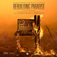Hans Zimmer & Lorne Balfe - Rebuilding Paradise (Original Motion Picture Soundtrack) artwork