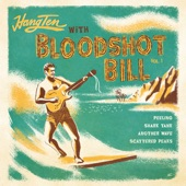 Bloodshot Bill - Another Wave