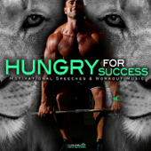 Hungry for Success: Motivational Speeches & Workout Music