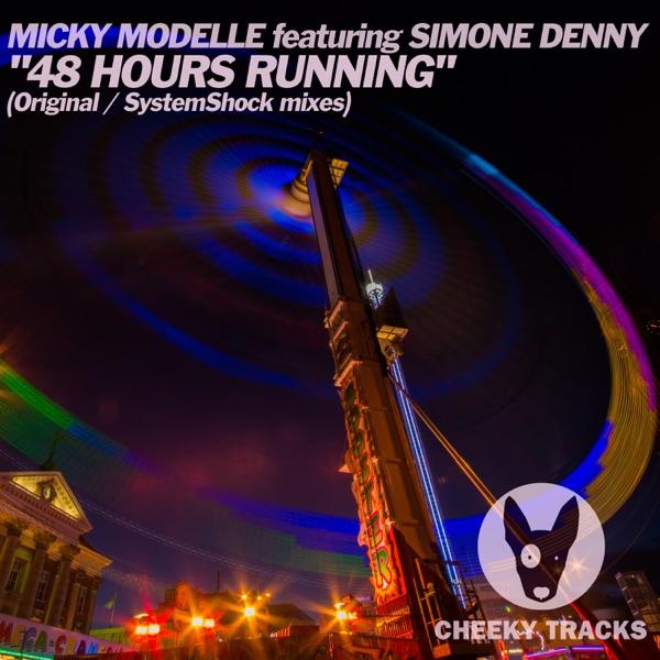 Micky Modelle feat. Simone Denny - 48 Hours Running