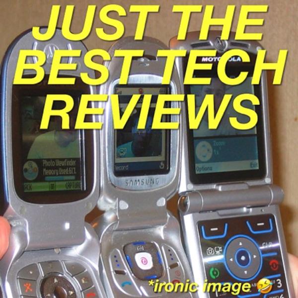 Just the Best Tech Reviews