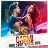 Garmi Non Stop Dance Mix