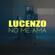 Lucenzo - No me ama