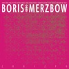 2R0I2P0 by Boris & Merzbow