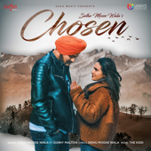 Chosen (feat. Sunny Malton) - Sidhu Moose Wala