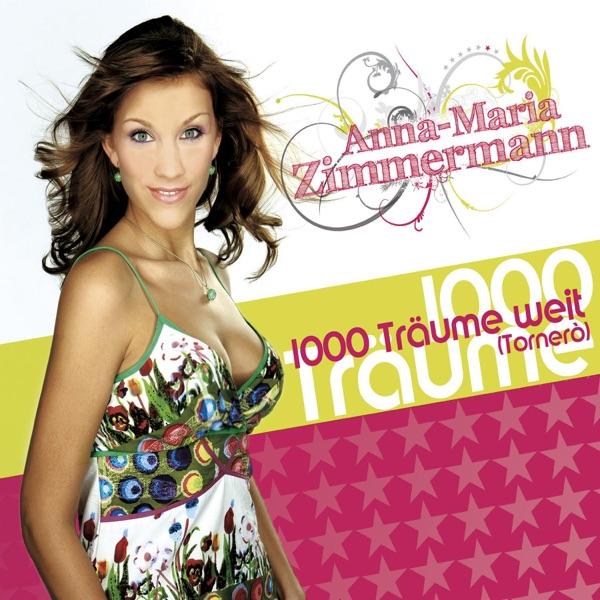 Anna-Maria Zimmermann mit 1000 Träume weit (Tornero)