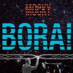 Mocky - Bora!