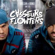 Orelsan et Gringe sont les Casseurs Flowters - Casseurs Flowters