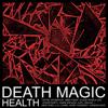 HEALTH - DEATH MAGIC artwork