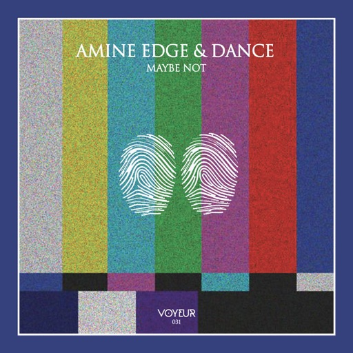 Maybe Not - Single by Amine Edge & DANCE