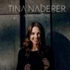Tina Naderer - Bleibst du bei mir Grafik