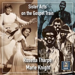 Sister Acts on the Gospel Train