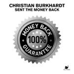 Christian Burkhardt - Sent the Money Back