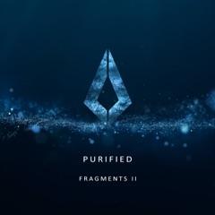 Purified Fragments II - EP