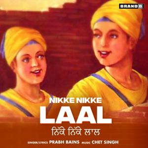 Prabh Bains - Nikke Nikke Laal