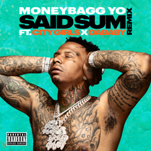 Moneybagg Yo - Said Sum (Remix) [feat. City Girls & DaBaby]