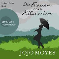 Jojo Moyes - Die Frauen von Kilcarrion (Gekürzt) artwork