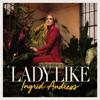 Ingrid Andress - Lady Like artwork