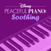 Disney Peaceful Piano - Disney Peaceful Piano: Soothing - EP  artwork