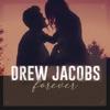 Drew Jacobs - Forever Song Lyrics