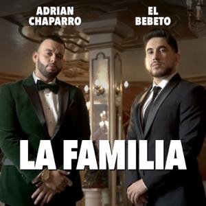 Adrian Chaparro & El Bebeto - La Familia