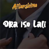 Ora Iso Lali - Aftershine