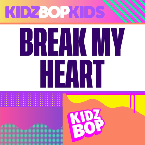 Break My Heart - Single