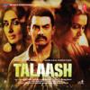 Ram Sampath - Talaash (Original Motion Picture Soundtrack) artwork
