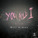 You and I (feat. Katy M) - Will Armex