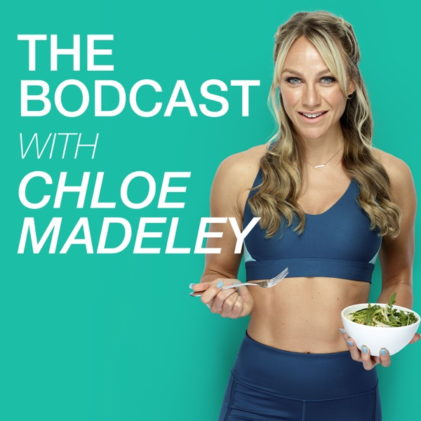 The Bodcast with Chloe Madeley