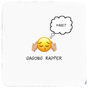 Gagong Rapper - Kabet feat. Mz. Kyla