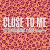 Close to Me - Single