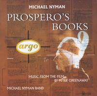 Sarah Leonard, Marie Angel, Ute Lemper, Deborah Conway, Michael Nyman Band & Michael Nyman - Prospero's Books - Music From The Film artwork