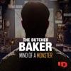 The Butcher Baker: Mind of a Monster image