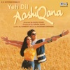 Yeh Dil Aashiqana (Original Motion Picture Soundtrack)