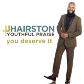 You Deserve It (Deluxe Edition)