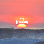 Freedom - Atch
